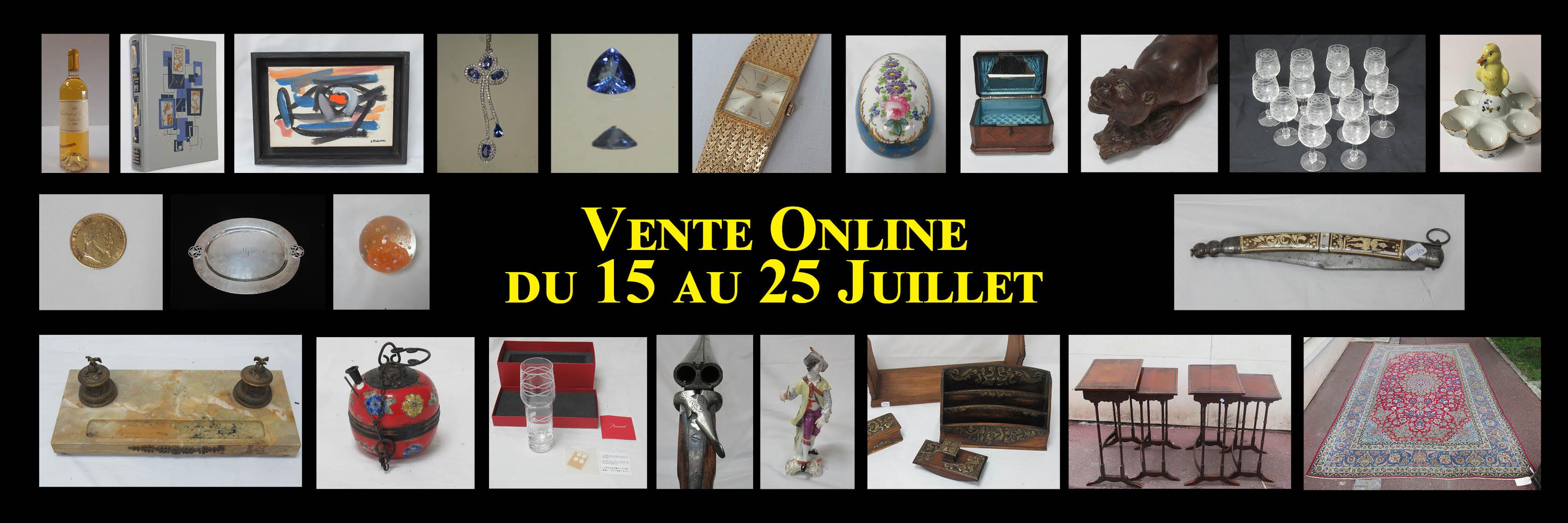 Vente online du 25 Juillet